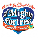 Cornwells Dinner Theater – A Mighty Fortress is our Basement – September 29, 2016